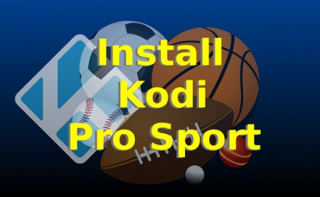 Pro Sport Kodi not Working : Try Pro Sport Alternatives 2019