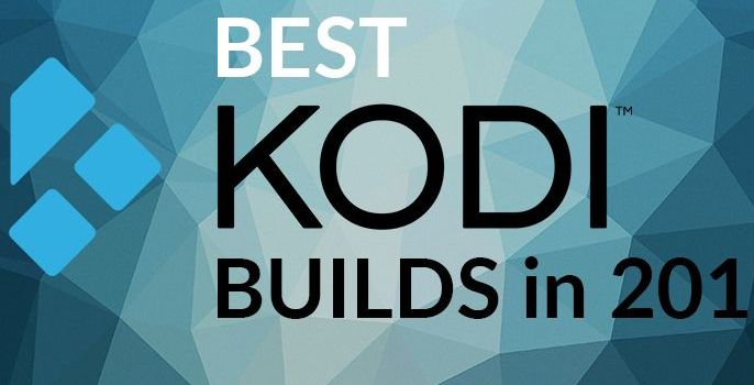 Best Kodi Build for Firestick and Android