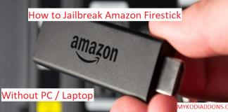 How to Jailbreak Firestick 2018