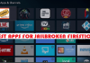 Best Apps for Jailbroken Firestick