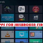 Best Apps for Jailbroken Firestick