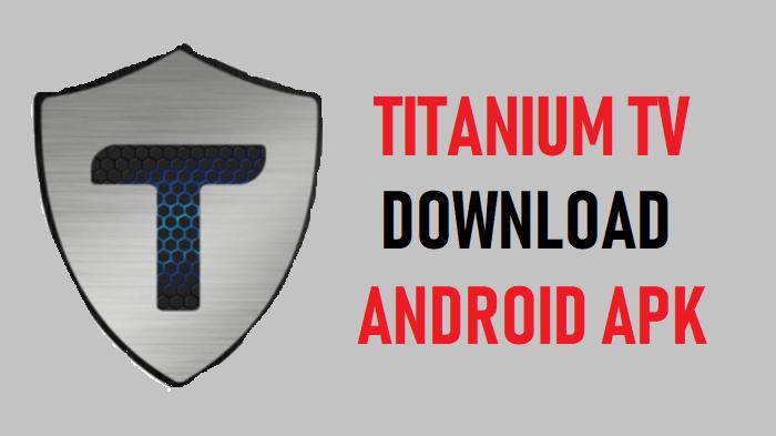 Titanium TV APP Download For Android