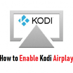 How to Use Kodi Airplay