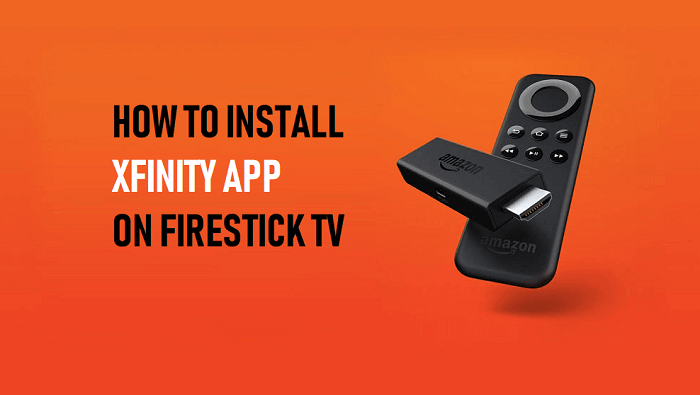 How to Install Xfinity App on Firestick TV