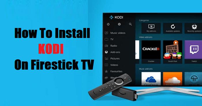 How to Install Kodi on Firestick TV
