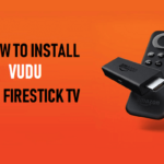 How to Install Vudu on Firestick TV